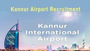 Kannur Airport Recruitment