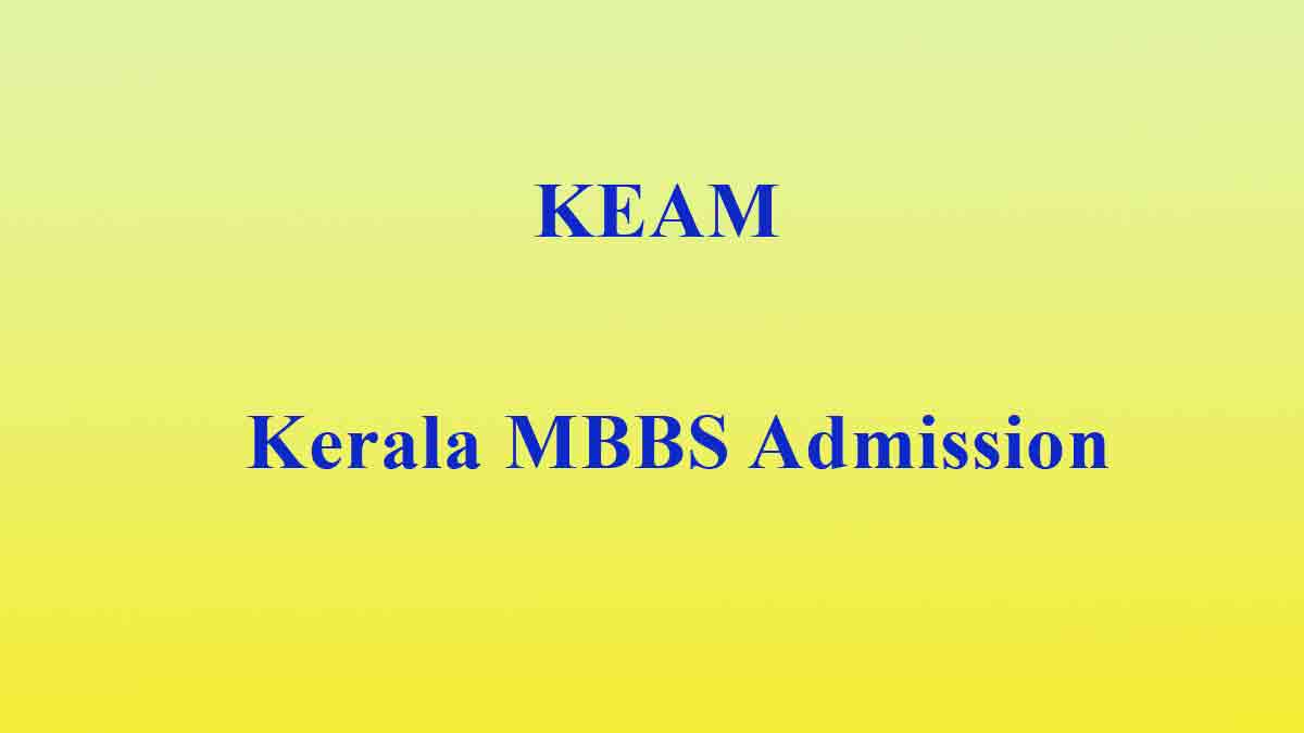 Kerala MBBS Mop-Up Counselling/Spot Admission KEAM 2019 on Aug 7 and 8