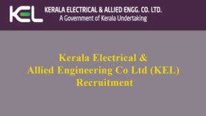 Kerala Electrical & Allied Engineering Co Ltd (KEL) Recruitment 2019