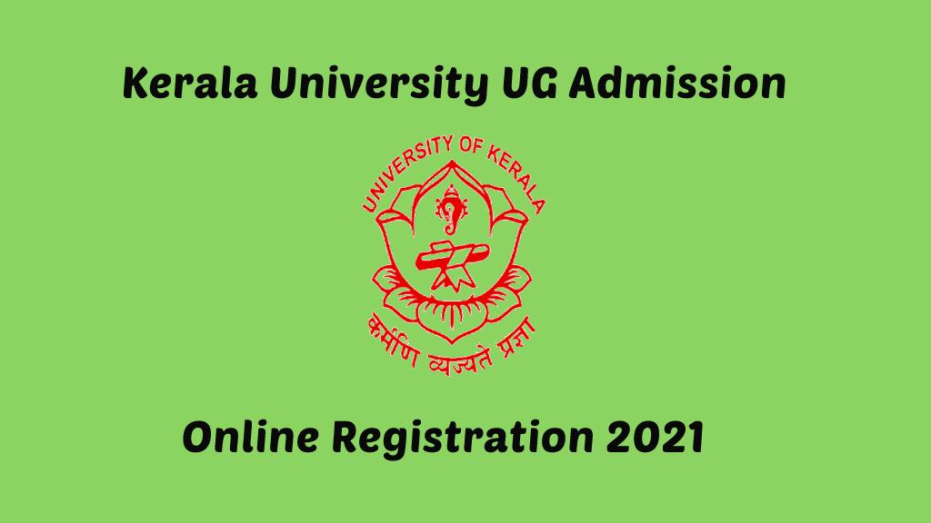 Kerala University Degree UG Admission 2021 - Online Admission Application Form