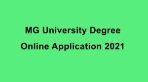 MG University UG Admission 2021 Online Registration