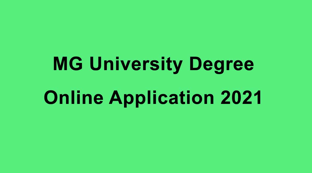 MG University Degree Online Application 2021 - MGU Online Registration