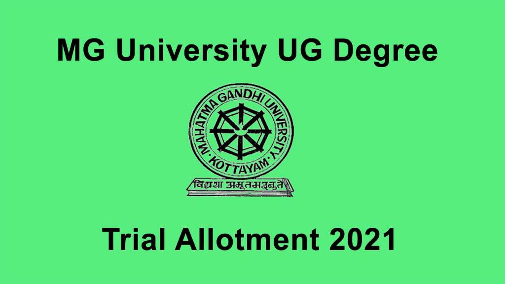 MG University UG Degree Trial Allotment Result 2021
